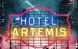 Hotel Artemis : critique castagnapocalypse