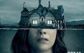 The Haunting of Hill House : Netflix vous donne rendez-vous avec la peur