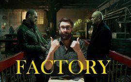 Factory : la bonne surprise de l'été est un polar hyper tendu et brut