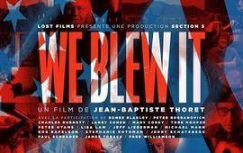 We Blew It : Critique mélancolique