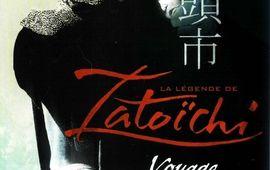 Légende de Zatoïchi (La) – Voyage meurtrier