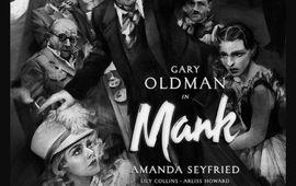 Mank : nouvelle bande-annonce hypnotique pour le film Netflix de David Fincher