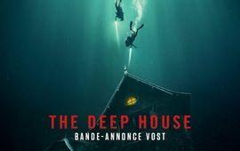The Deep House : critique de la dernière maison sur la gauche au fond du lac