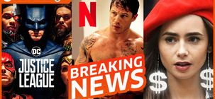 Chaos pour Justice League, Tom Hardy prépare une baston, corruption sur Netflix et Emily in Paris ?