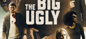 The Big Ugly sur Canal+ : un bon gros polar mortel influencé par Snatch et Taken