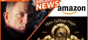 Amazon rachète MGM et James Bond, critiques de Fast & Furious 9, MOPE disponible sur Shadowz