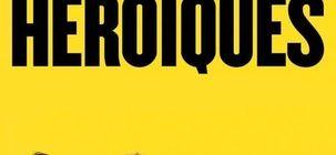 On a vu Les Héroïques, la leçon de vie rock'n'roll de Maxime Roy