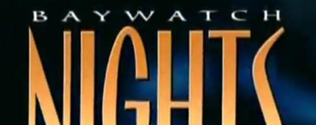 Photo Baywatch Nights