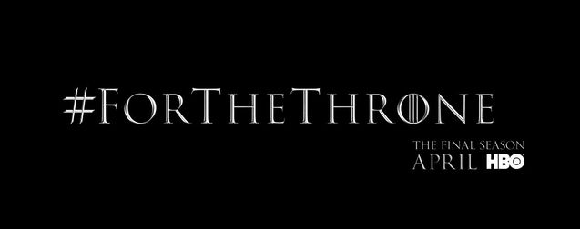 Game of Thrones saison 8 : un premier teaser nostalgique et une date de diffusion