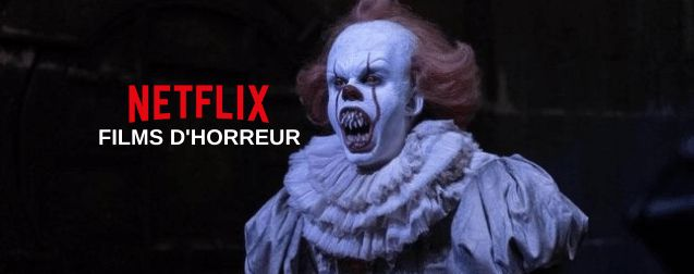 Meilleurs Films d'Horreur à voir sur Netflix en 2021