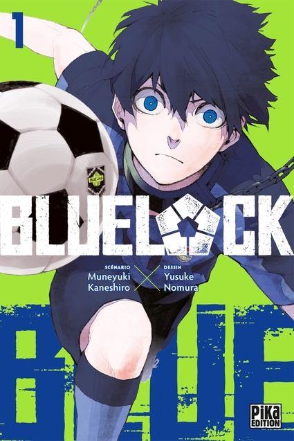 Couverture Tome1, Minetaro Mochizuki, Minetaro Mochizuki, Muneyuki Kaneshiro, Yusuke Nomura, Blue Lock, Blue Lock